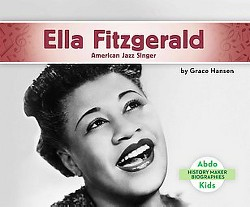 Ella Fitzgerald: American Jazz Singer : American Jazz Singer (Library) (Grace Hansen)