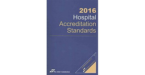 Hospital Accreditation Standards 2016 (Paperback) - image 1 of 1