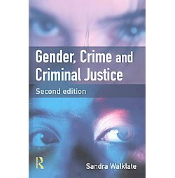 Gender, Crime and Criminal Justice (Hardcover) (Sandra Walklate)