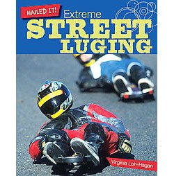 Extreme Street Luging (Library) (Virginia Loh-hagan)