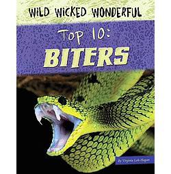 Top 10 Biters (Library) (Virginia Loh-hagan)