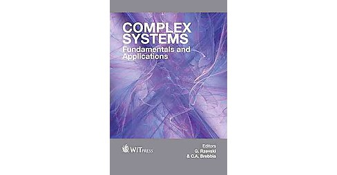 Complex Systems : Fundamentals and Applications (Hardcover) - image 1 of 1