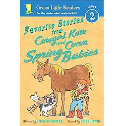 Favorite Stories from Cowgirl Kate and Cocoa : Spring Babies (Hardcover) (Erica Silverman)