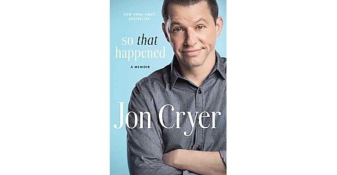 So That Happened (Reprint) (Paperback) (Jon Cryer) - image 1 of 1