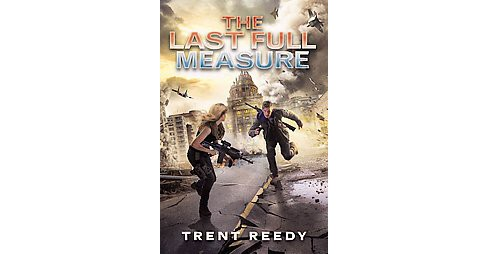 Last Full Measure (Hardcover) (Trent Reedy) - image 1 of 1
