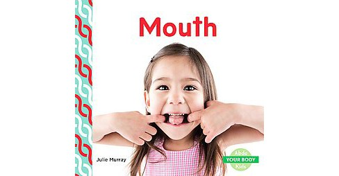 Mouth (Library) (Julie Murray) - image 1 of 1