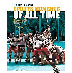 Most Amazing Sports Moments of All Time (Library) (Doug Williams)