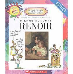 Pierre Auguste Renoir (Revised) (Library) (Mike Venezia)