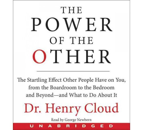 Power of the Other : The Startling Effect Other People Have on You, from the Boardroom to the Bedroom - image 1 of 1