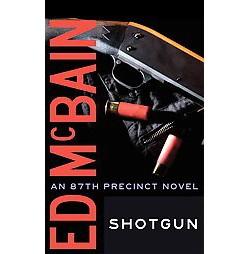 Shotgun (Unabridged) (CD/Spoken Word) (Ed McBain)