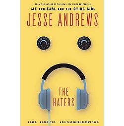 Haters (Unabridged) (CD/Spoken Word) (Jesse Andrews)