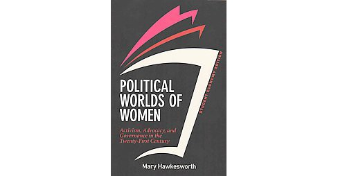 Political Worlds of Women : Activism, Advocacy, and Governance in the Twenty-First Century: Economy - image 1 of 1