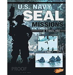 U.S. Navy Seal Missions : A Timeline (Library) (Lisa M. Bolt Simons)