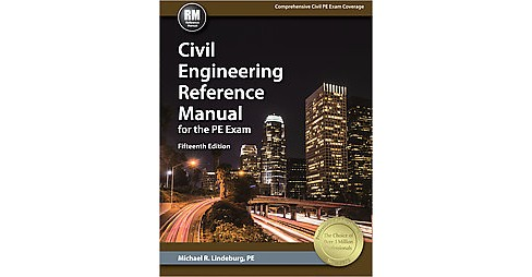 Civil Engineering Reference Manual for the PE Exam (New) (Hardcover) (Michael R. Lindeburg) - image 1 of 1