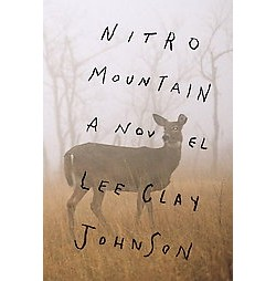 Nitro Mountain (Hardcover) (Lee Clay Johnson)
