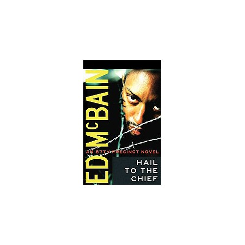 Hail to the Chief (Unabridged) (CD/Spoken Word) (Ed McBain)