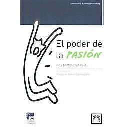 El poder de la pasión (Paperback) (Belarmino Garcu00eda)