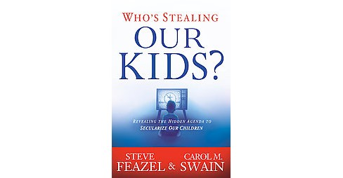 Who's Stealing Our Kids? (Paperback) - image 1 of 1