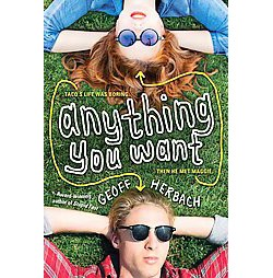 Anything You Want (Paperback) (Geoff Herbach)