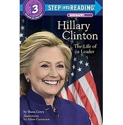 Hillary Clinton : The Life of a Leader (Library) (Shana Corey)