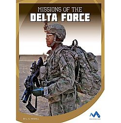 Missions of the Delta Force (Library) (L. S. Haskell)