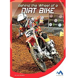 Behind the Wheel of a Dirt Bike (Library) (Alex Monnig)