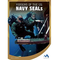 Missions of the U.S. Navy Seals (Library) (L. S. Haskell)