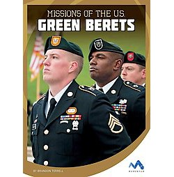 Missions of the U.S. Green Berets (Library) (Brandon Terrell)