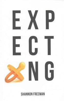 Expecting (Paperback) (Shannon Freeman)