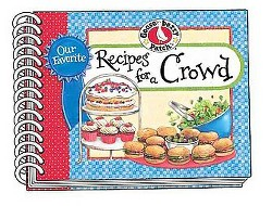 Our Favorite Recipes for a Crowd (Paperback)