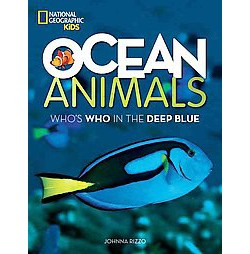 Ocean Animals : Who's Who in the Deep Blue (Library) (Johnna Rizzo)