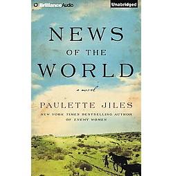 News of the World (Unabridged) (CD/Spoken Word) (Paulette Jiles)