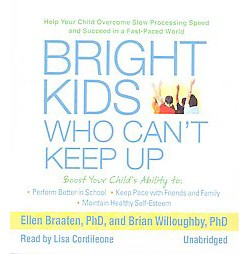 Bright Kids Who Can't Keep Up (Unabridged) (Compact Disc)
