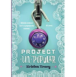 Project (Un)Popular (Library) (Kristen Tracy)