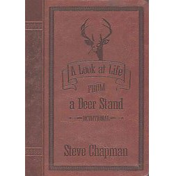 Look at Life from a Deer Stand Devotional : Easy Read Edition (Special) (Paperback) (Steve Chapman)