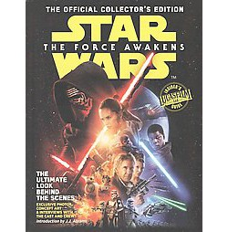 Star Wars: The Force Awakens : The Official Collector's Edition (Collectors) (Library)