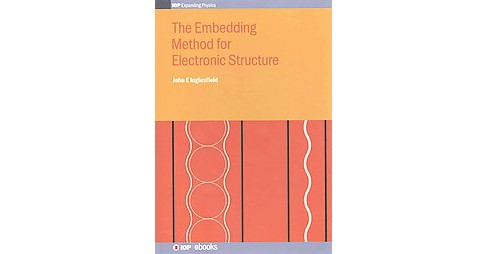 Embedding Method for Electronic Structure (Hardcover) (John E. Inglesfield) - image 1 of 1