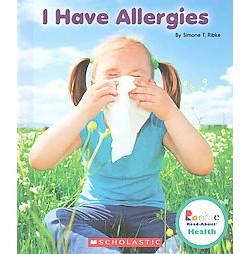 I Have Allergies (Library) (Simone T. Ribke)