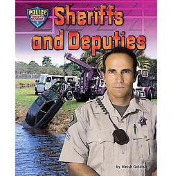 Sheriffs and Deputies (Library) (Meish Goldish)