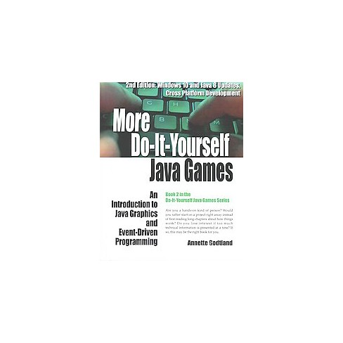 More do it yourself java games an introduction to java graphics more do it yourself java games an introduction to java graphics and event driven programming windows solutioingenieria Gallery