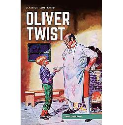 Oliver Twist ( Classics Illustrated) (Hardcover)
