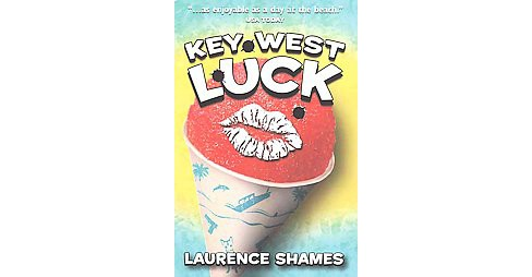 Key West Luck (Paperback) (Laurence Shames) - image 1 of 1