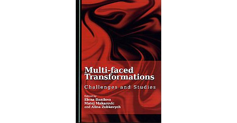 Multi-Faced Transformations : Challenges and Studies (Hardcover) - image 1 of 1