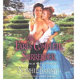 Earl's Complete Surrender (Unabridged) (CD/Spoken Word) (Sophie Barnes)