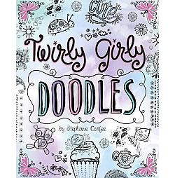 Twirly Girly Doodles (Library) (Stephanie Corfee)