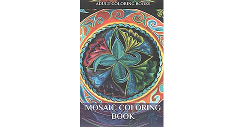 Mosaic Coloring Book (Paperback) - image 1 of 1