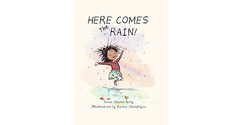 Here Comes the Rain! (Paperback) (Renee Simons Berry) - image 1 of 1