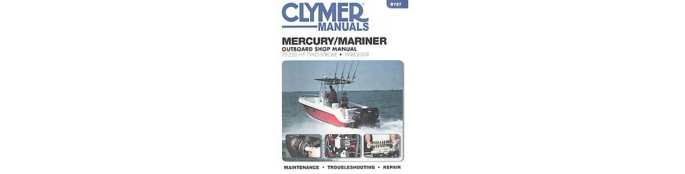 Mercury/Mariner 75-250 HP Two-Stroke 1998-2009 Outboard S...