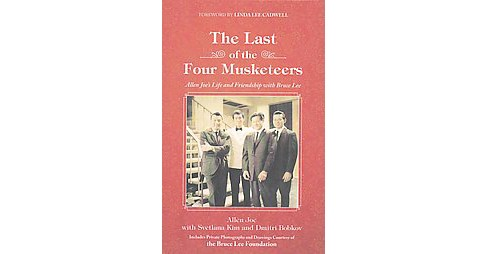 The Last of the Four Musketeers (Hardcover) - image 1 of 1