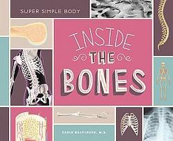 Inside the Bones (Library) (M.D. Karin Halvorson)
